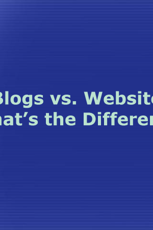 Blogs vs. Websites: What's the Difference?
