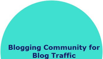 Blogging Community for Blog Traffic