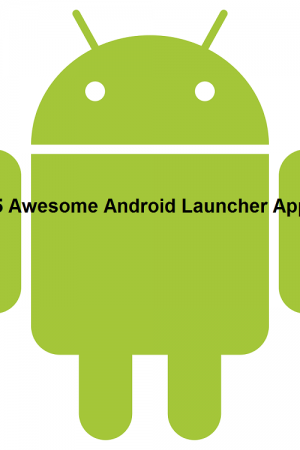 15 Awesome Android Launcher Apps of 2018