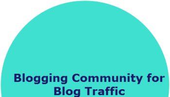 Blogging Community for Blog Traffic