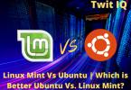 Linux Mint Vs Ubuntu