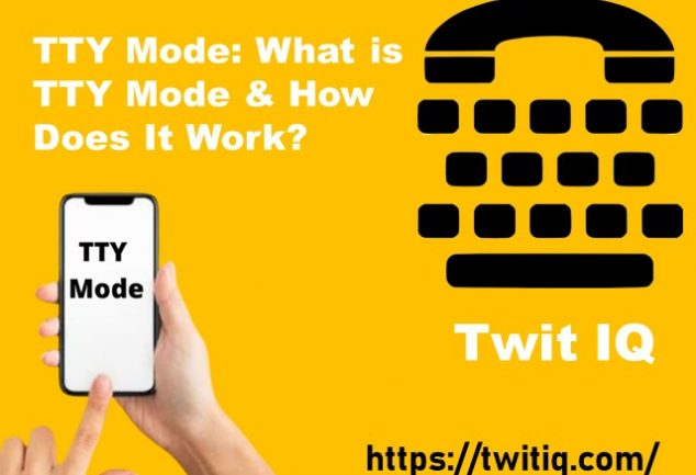 TTY Mode: What is TTY Mode & How Does It Work?