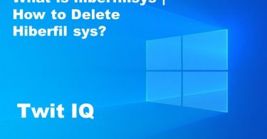 What is hiberfil.sys | How to Delete Hiberfil Sys?